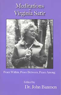 Meditations of Virginia Satir