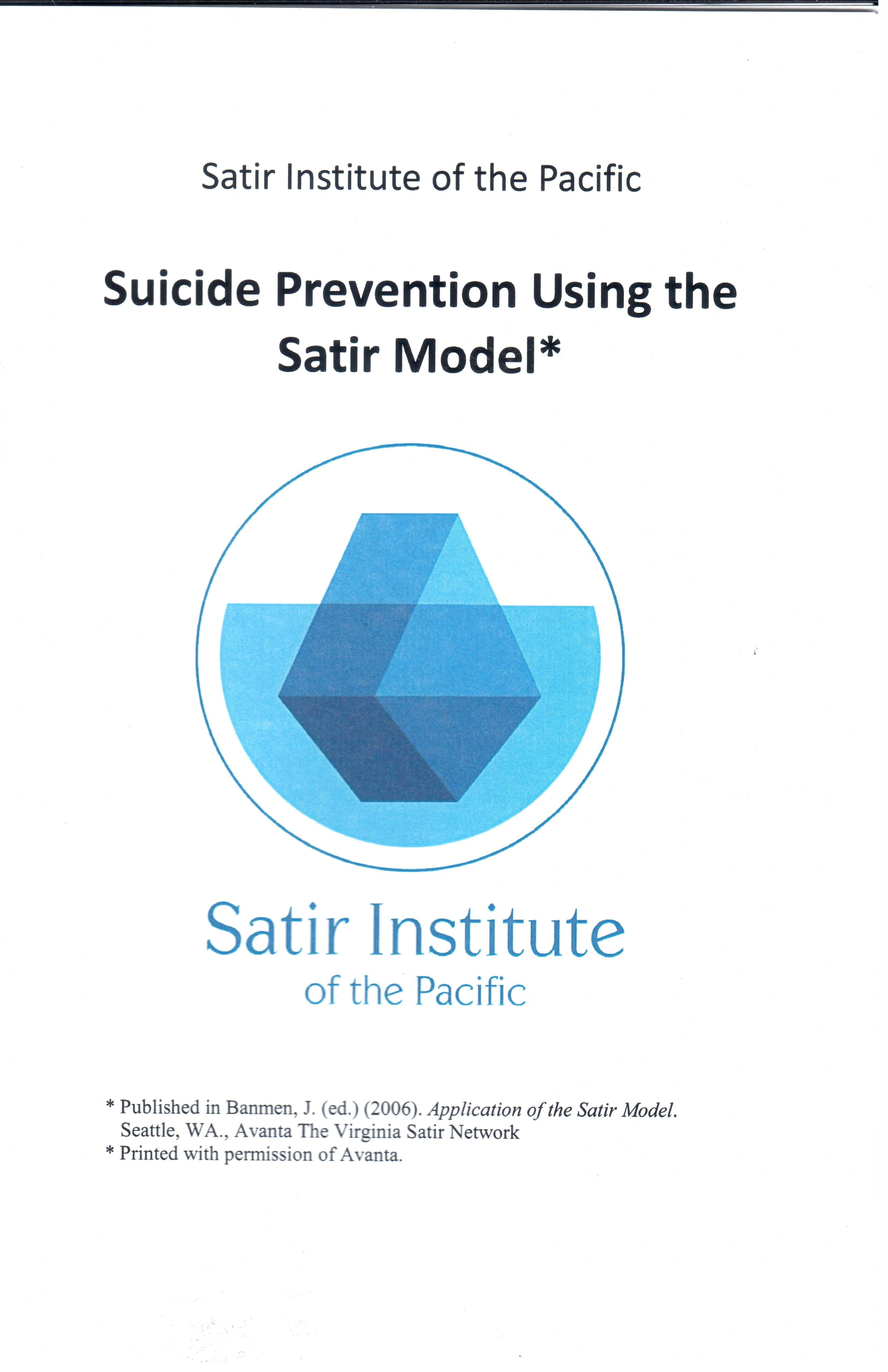 Suicide Prevention Using the Satir Model